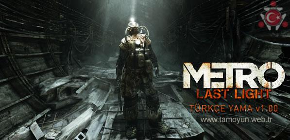 Metro Last Light Türkçe Yama